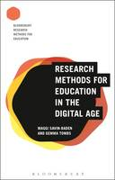 Savin-Baden, Maggi, Tombs, Gemma - Research Methods for Education in the Digital Age (Bloomsbury Research Methods for Education) - 9781474245623 - V9781474245623