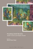 Royal, Derek Parker - Visualizing Jewish Narrative: Jewish Comics and Graphic Novels - 9781474248792 - V9781474248792