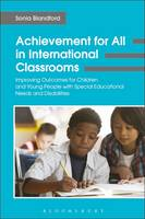 Blandford, Sonia - Achievement for All in International Classrooms: Improving Outcomes for Children and Young People with Special Educational Needs and Disabilities - 9781474254335 - V9781474254335