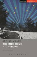 Miller, Arthur - The Ride Down Mt. Morgan (Student Editions) - 9781474256544 - KKD0003609