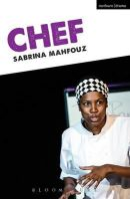 Mahfouz, Sabrina - Chef (Modern Plays) - 9781474265393 - V9781474265393