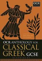 Judith Affleck and Clive Letchford - OCR Anthology for Classical Greek GCSE - 9781474265485 - V9781474265485