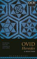 John Godwin - Ovid Heroides: A Selection - 9781474265904 - V9781474265904