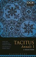Katharine Radice and Roland Mayer - Tacitus Annals I: A Selection - 9781474265980 - V9781474265980