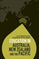 Michael Crossley, Greg Hancock and Terra Sprague - Education in Australia, New Zealand and the Pacific (Education Around the World) - 9781474270519 - V9781474270519