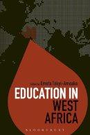 Emefa Takyi-Amoako - Education in West Africa (Education Around the World) - 9781474270618 - V9781474270618