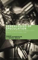 Armen Avanessian and Suhail Malik - Genealogies of Speculation - 9781474271295 - V9781474271295