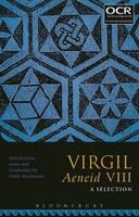 Keith Maclennan - Virgil Aeneid VIII: A Selection - 9781474271905 - V9781474271905