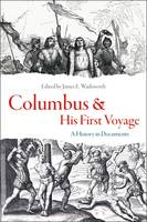 - Columbus and His First Voyage: A History in Documents - 9781474276832 - V9781474276832