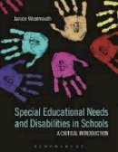 Wearmouth, Janice - Special Educational Needs and Disabilities in Schools: A Critical Introduction - 9781474287630 - V9781474287630