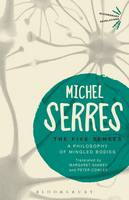 Serres, Michel - The Five Senses: A Philosophy of Mingled Bodies (Bloomsbury Revelations) - 9781474299640 - V9781474299640