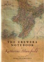 Katherine Mansfield, Anna Plumridge - The Urewera Notebook by Katherine Mansfield - 9781474400152 - V9781474400152