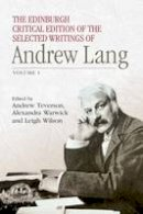 Lang, Andrew - The Edinburgh Critical Edition of the Selected Writings of Andrew Lang: Volume 1 & 2 - 9781474400251 - V9781474400251