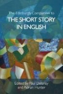 - The Edinburgh Companion to the Short Story in English (Edinburgh Companions to Literature) - 9781474400657 - V9781474400657