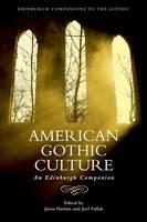 Joel Faflak, Jason Haslam - American Gothic Culture - 9781474401616 - V9781474401616