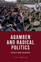 Daniel McLoughlin - Agamben and Radical Politics (Critical Connections) - 9781474402644 - V9781474402644