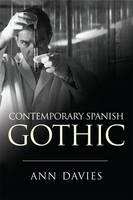 Davies, Ann - Contemporary Spanish Gothic - 9781474402996 - V9781474402996