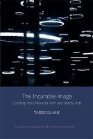 Elhaik, Tarek (University of California, Davis) - The Incurable-Image - 9781474403351 - V9781474403351