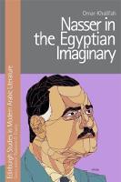Khalifah, Omar - Nasser in the Egyptian Imaginary (Edinburgh Studies in Modern Arabic Literature) - 9781474410199 - V9781474410199