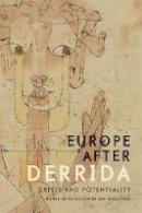 - Europe after Derrida: Crisis and Potentiality - 9781474410762 - V9781474410762