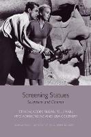 Jacobs, Steven, Felleman, Susan, Adriaensens, Vito, Colpaert, Lisa - Screening Statues: Sculpture and Cinema (Edinburgh Studies in Film and Intermediality) - 9781474410892 - V9781474410892
