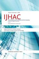 - Digital Methods for Complex Datasets: IJHAC Volume 10, Issue 1 - 9781474417426 - V9781474417426