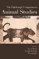 - The Edinburgh Companion to Animal Studies (Edinburgh Companions to Literature) - 9781474418416 - V9781474418416