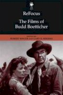 Robert Guffey - ReFocus: The Films of Budd Boetticher - 9781474419031 - V9781474419031