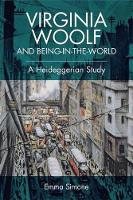 Simone, Emma - Virginia Woolf and Being-in-the-world: A Heideggerian Study - 9781474421676 - V9781474421676