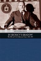 Willmetts, Simon - In Secrecy's Shadow: The OSS and CIA in Hollywood Cinema 1941-1979 (Traditions in American Cinema) - 9781474425940 - V9781474425940