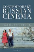 Strukov, Vlad - Contemporary Russian Cinema: Symbols of a New Era - 9781474425957 - V9781474425957