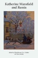 Gerri Kimber, W. Todd Martin, Galya Diment - Katherine Mansfield and Russia (Katherine Mansfield Studies) - 9781474426138 - V9781474426138