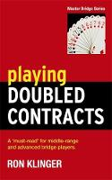 Klinger, Ron - Playing Doubled Contracts - 9781474600675 - V9781474600675