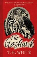 White, T. H. - The Goshawk - 9781474601665 - V9781474601665
