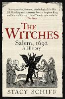 Schiff, Stacy - The Witches: Salem, 1692 - 9781474602266 - V9781474602266