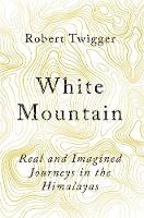 Twigger, Robert - White Mountain - 9781474604369 - V9781474604369