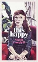 Campbell, Niamh - This Happy - 9781474611671 - 9781474611671