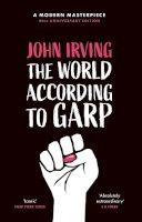 Irving, John - The World According To Garp - 9781474614405 - 9781474614405