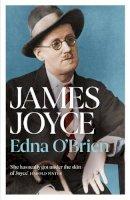 O'Brien, Edna - James Joyce - 9781474614450 - 9781474614450