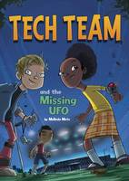 Metz, Melinda - Tech Team and the Missing UFO - 9781474700207 - V9781474700207