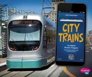 Clapper, Nikki Bruno - City Trains (Pebble Plus: All Aboard!) - 9781474701846 - V9781474701846