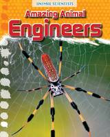 Gray, Leon - Amazing Animal Engineers (Fact Finders: Animal Scientists) - 9781474702218 - V9781474702218