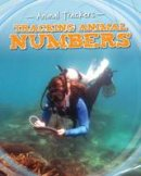 Jackson, Tom - Tracking Animal Numbers (Fact Finders: Animal Trackers) - 9781474702348 - V9781474702348