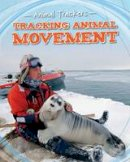 Jackson, Tom - Animal Trackers Pack A of 5 (Fact Finders: Animal Trackers) - 9781474702430 - V9781474702430