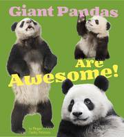 Rustad, Martha E. H., Peterson, Megan Cooley - Giant Pandas are Awesome! (A+ Books: Awesome Asian Animals) - 9781474702515 - V9781474702515
