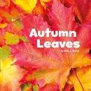 Shores, Erika L. - Autumn Leaves (Little Pebble: Celebrate Autumn) - 9781474702973 - V9781474702973