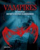 Klepeis, Alicia Z. - Vampires: The Truth Behind History's Creepiest Bloodsuckers (Edge Books: Monster Handbooks) - 9781474704519 - V9781474704519