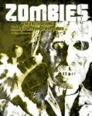 Goldsworthy, Steve - Zombies: The Truth Behind History's Terrifying Flesh-Eaters (Edge Books: Monster Handbooks) - 9781474704533 - V9781474704533