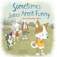 Doering, Amanda F. - Sometimes Jokes Aren't Funny: What to Do About Hidden Bullying (Nonfiction Picture Books: No More Bullies) - 9781474704663 - V9781474704663