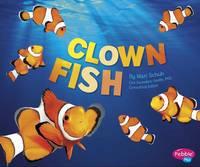 Schuh, Mari - Clown Fish (Pebble Plus: Sea Life) - 9781474704786 - V9781474704786